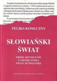Słowiański Świat. Zbiór artykułów z miesięcznika Świat Słowiański - okładka książki