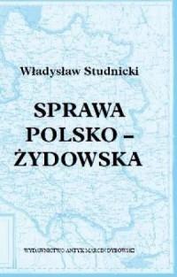 Sprawa polsko-żydowska - Władysław - okładka książki
