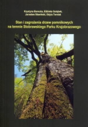 Stan i zagrożenia drzew pomnikowych - okładka książki
