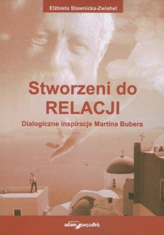 Stworzeni do Relacji. Dialogiczne - okładka książki