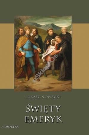 Święty Emeryk - okładka książki