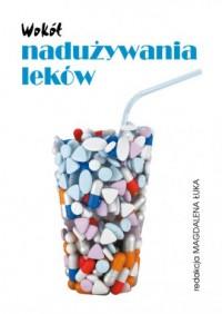 Wokół nadużywania leków - okładka książki