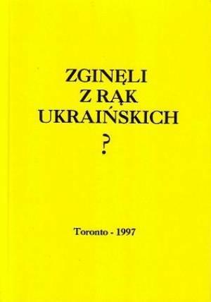 Zginęli z rąk ukraińskich? - okładka książki