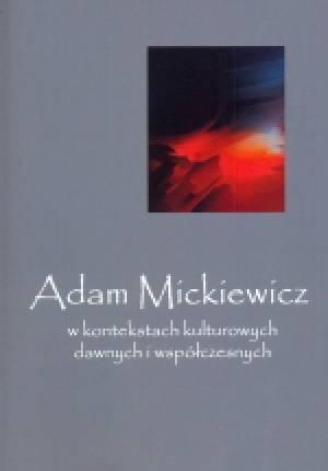 Adam Mickiewicz w kontekstach kulturowych - okładka książki