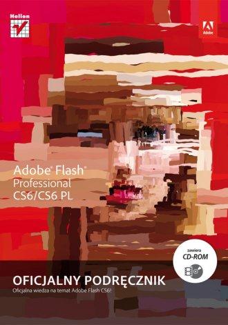 Adobe Flash CS6/CS6PL Professional. - okładka książki