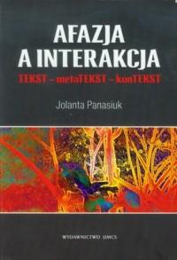 Afazja a interakcja TEKST - metaTEKST - okładka książki
