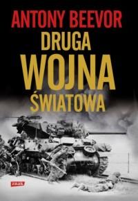 Druga wojna światowa - Antony Beevor - okładka książki