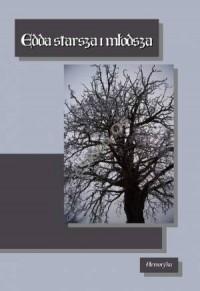Edda starsza i młodsza - anonim - okładka książki