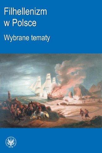 Filhellenizm w Polsce. Wybrane - okładka książki