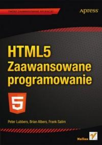 HTML5. Zaawansowane programowanie - okładka książki