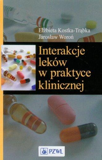 Interakcje leków w praktyce klinicznej - okładka książki
