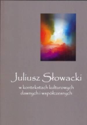 Juliusz Słowacki w kontekstach - okładka książki