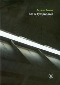 Kot w tympanonie - okładka książki