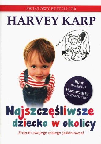 Najszczęśliwsze dziecko w okolicy - okładka książki