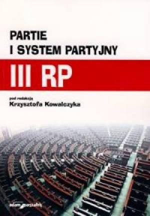 Partie i system partyjny III RP - okładka książki
