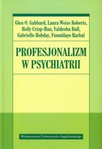 Profesjonalizm w psychiatrii - okładka książki