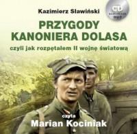 Przygody Kanoniera Dolasa czyli jak rozpętałem II wojnę światową (CD mp3) - pudełko audiobooku