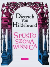 Spustoszona winnica - Dietrich - okładka książki