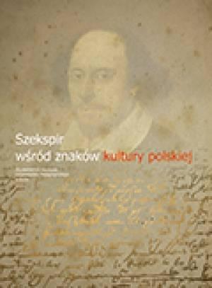 Szekspir wśród znaków kultury polskiej - okładka książki