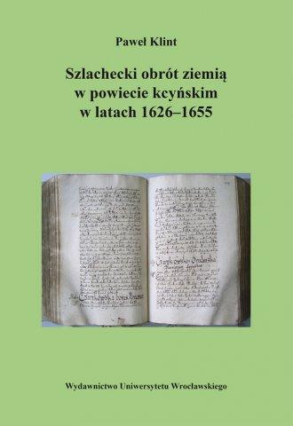 Szlachecki obrót ziemią w powiecie - okładka książki