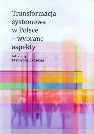 Transformacja systemowa w Polsce - okładka książki