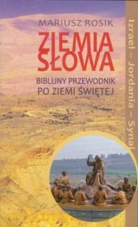 Ziemia Słowa. Biblijny przewodnik - okładka książki