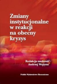 Zmiany instytucjonalne w reakcji - okładka książki