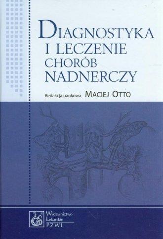 Diagnostyka i leczenie chorób nadnerczy - okładka książki