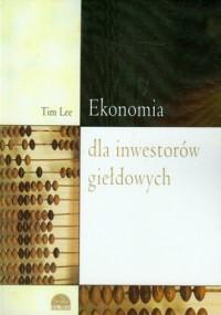 Ekonomia dla inwestorów giełdowych - okładka książki