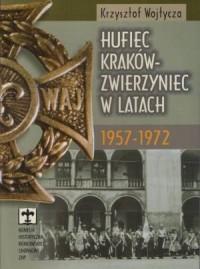 Hufiec Kraków-Zwierzyniec w latach 1957-1972 - okładka książki