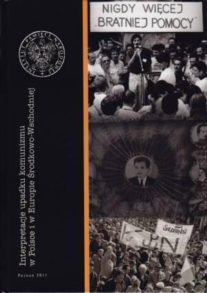 Interpretacje upadku komunizmu - okładka książki