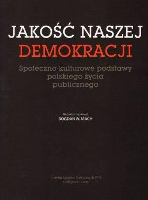 Jakość naszej demokracji. Społeczno-kulturowe - okładka książki