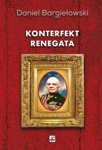 Konterfekt renegata. Generał broni - okładka książki