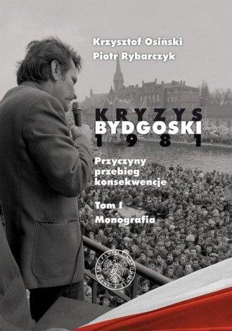 Kryzys Bydgoski 1981. Przyczyny, - okładka książki
