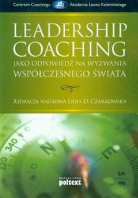 Leadership coaching jako odpowiedź - okładka książki