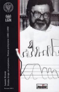 Leszek Nowak. Polska droga od socjalizmu. Pisma polityczne 1980-1989 - okładka książki