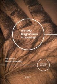 Metoda biograficzna w socjologii. - okładka książki
