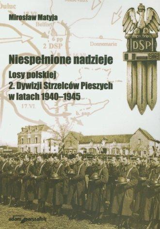 Niespełnione nadzieje. Losy polskiej - okładka książki