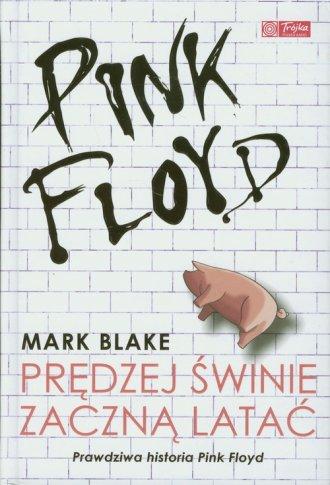Pink Floyd. Prędzej świnie zaczną - okładka książki