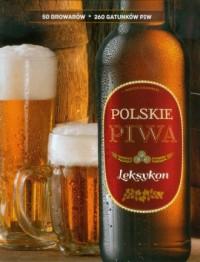 Polskie piwa. Leksykon - okładka książki