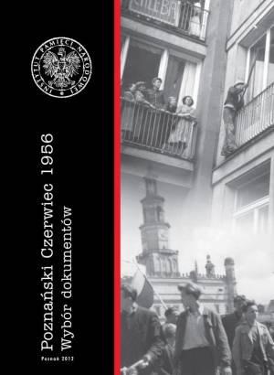 Poznański Czerwiec 1956. Wybór - okładka książki