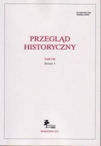 Przegląd Historyczny. Tom CIII. Zeszyt 3 / 2012 - okładka książki