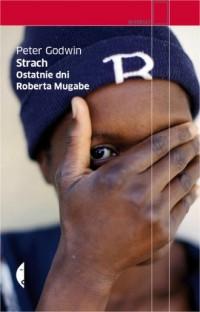 Strach. Ostatnie dni Roberta Mugabe - okładka książki