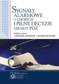 Sygnały alarmowe u chorych i pilne - okładka książki