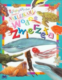 Wodne zwierzęta. Naklejki - okładka książki