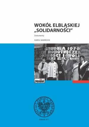 Wokół elbląskiej Solidarności. - okładka książki