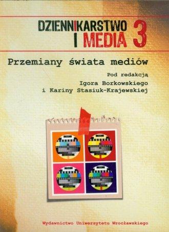 Dziennikarstwo i Media 3. Przemiany - okładka książki