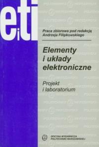 Elementy i układy elektroniczne. Projekt i laboratorium - okładka książki