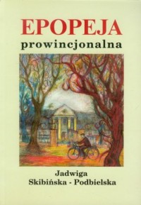 Epopeja prowincjonalna - okładka książki
