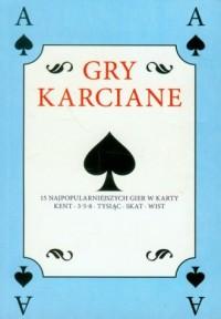 Gry karciane. Książka z talią kart. 15 najpopularniejszych gier w karty - okładka książki